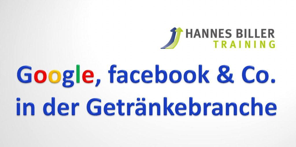 Google, facebook & Co. in der Getränkebranche
